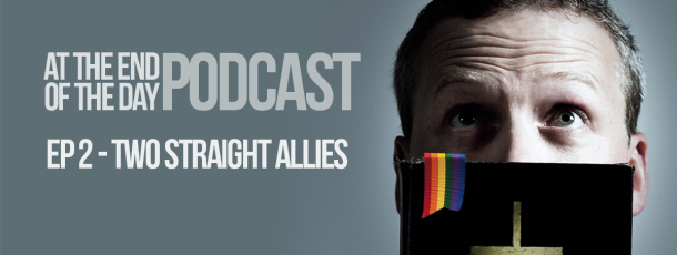 Episode 1 – Two Straight Allies