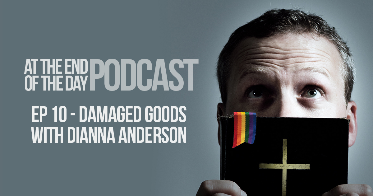 Episode 10 – Damaged Goods with Dianna Anderson