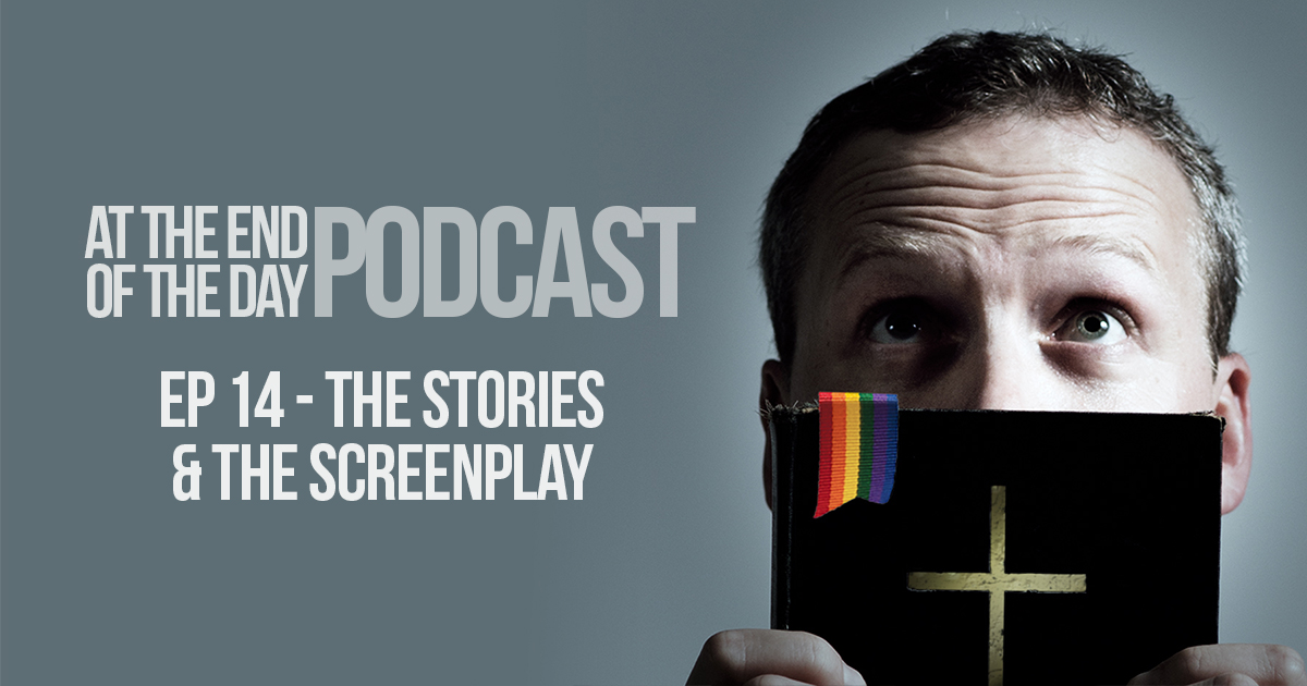 Episode 14 – The Stories and the Screenplay