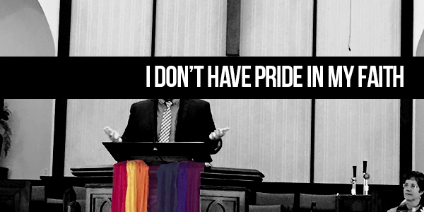 I Don't Have Pride In My Faith